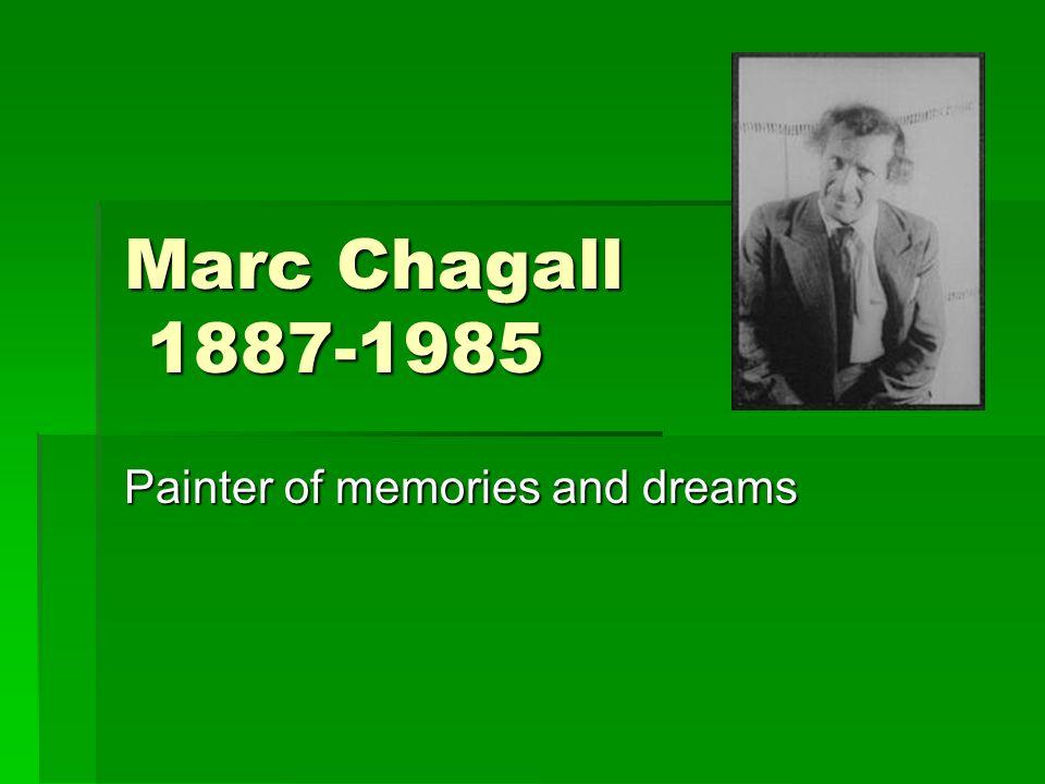 Painter of memories and dreams