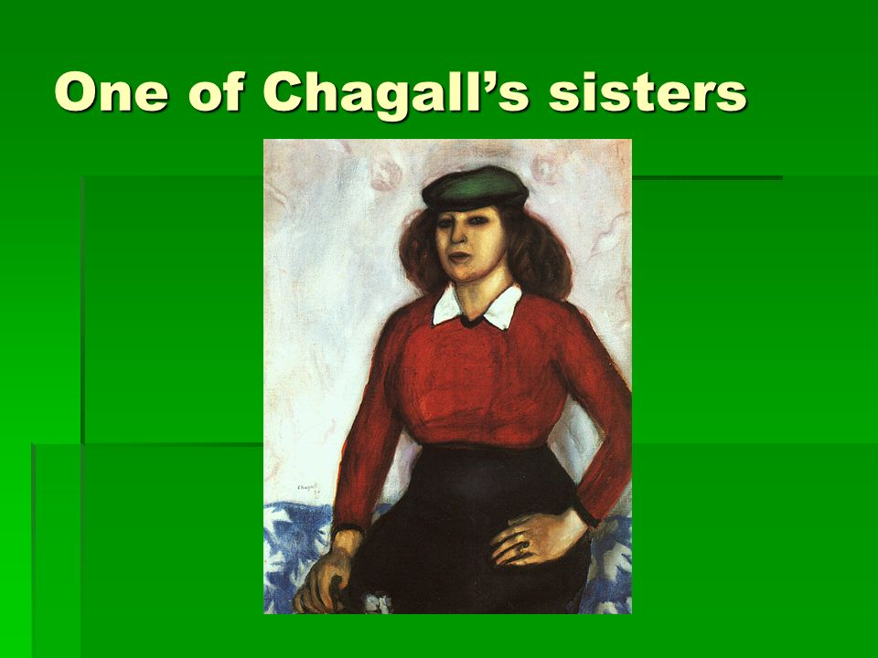 One of Chagall's sisters