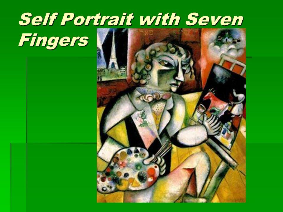 Self Portrait with Seven Fingers