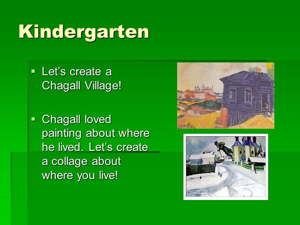 Kindergarten Let's create a Chagall Village!