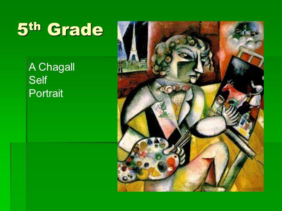5th Grade A Chagall Self Portrait