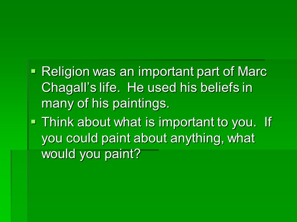 Religion was an important part of Marc Chagall's life