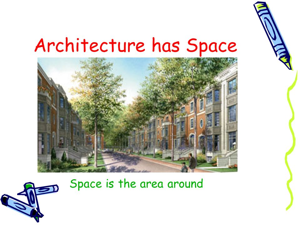 Architecture has Space