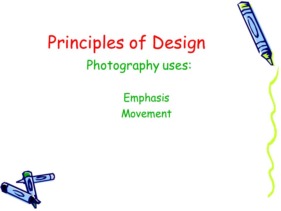 Principles of Design Photography uses: Emphasis Movement