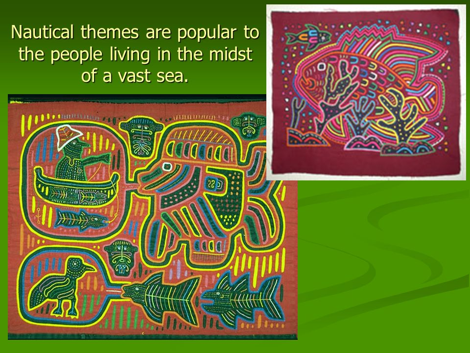 Nautical themes are popular to the people living in the midst of a vast sea.