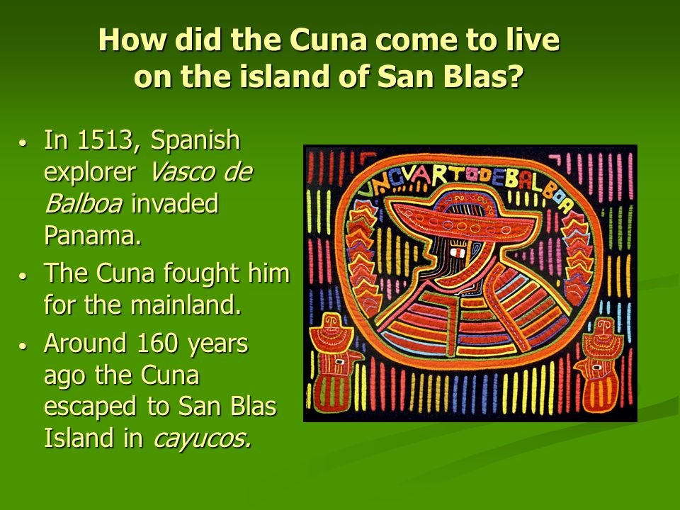How did the Cuna come to live on the island of San Blas
