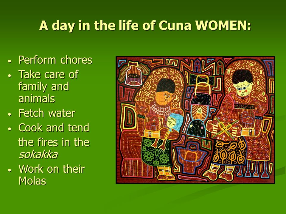 A day in the life of Cuna WOMEN: