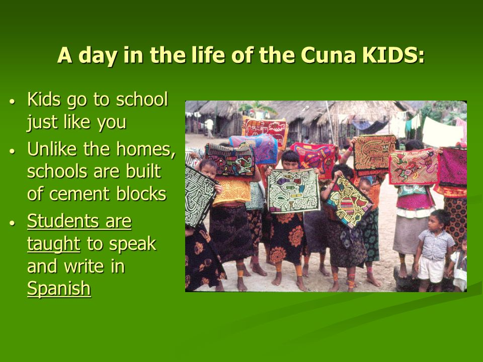 A day in the life of the Cuna KIDS: