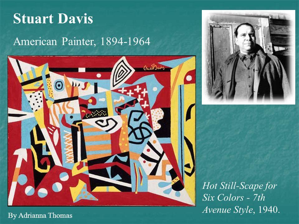 Stuart Davis American Painter, 1894-1964