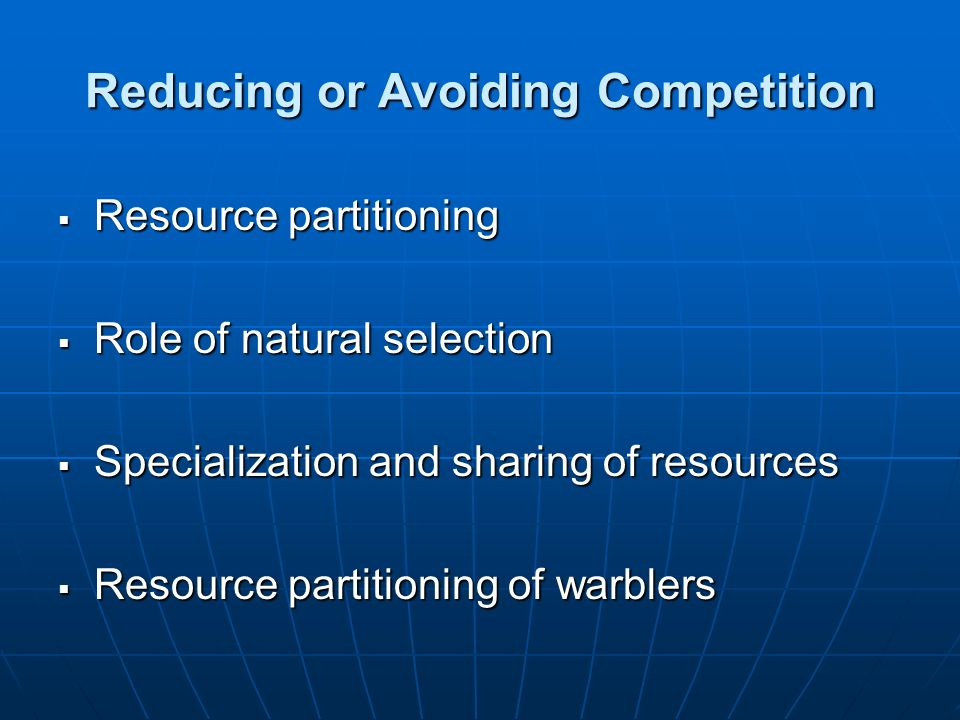 Reducing or Avoiding Competition