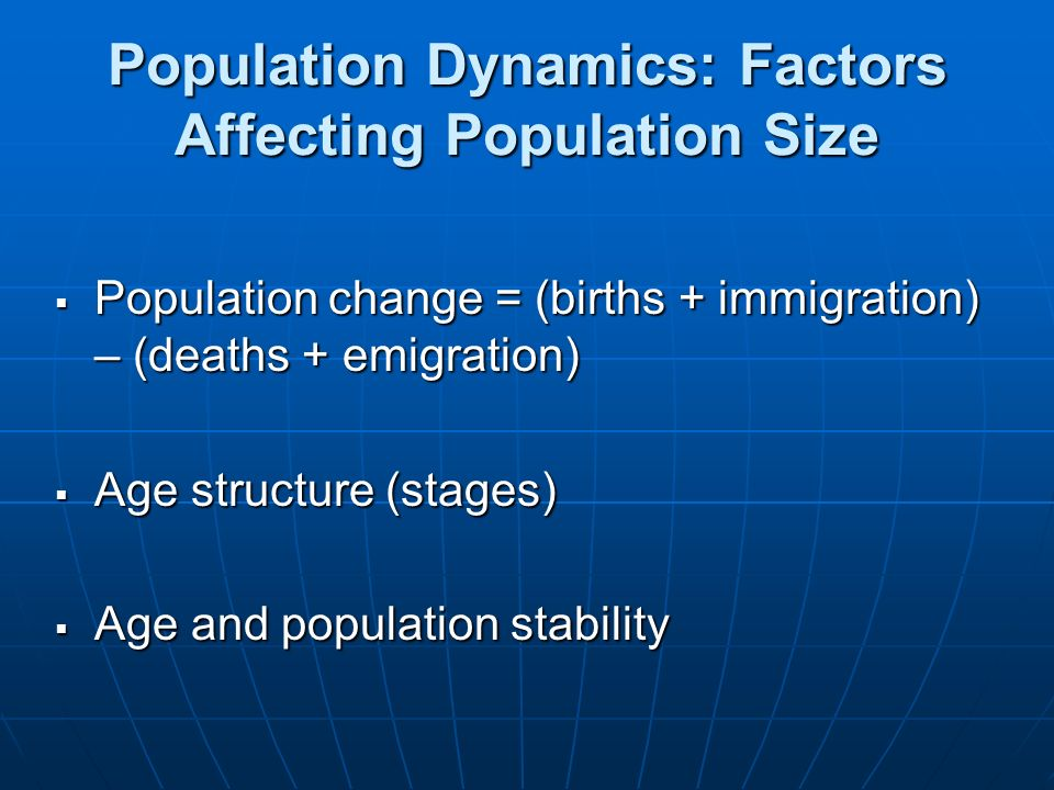 Population Dynamics: Factors Affecting Population Size