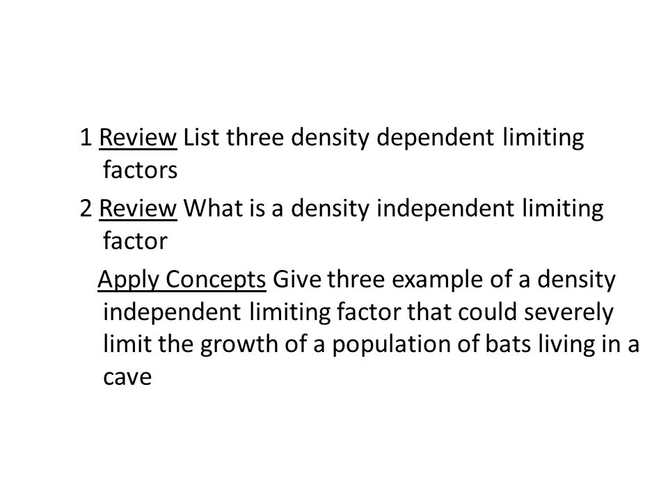 1 Review List three density dependent limiting factors 2 ...