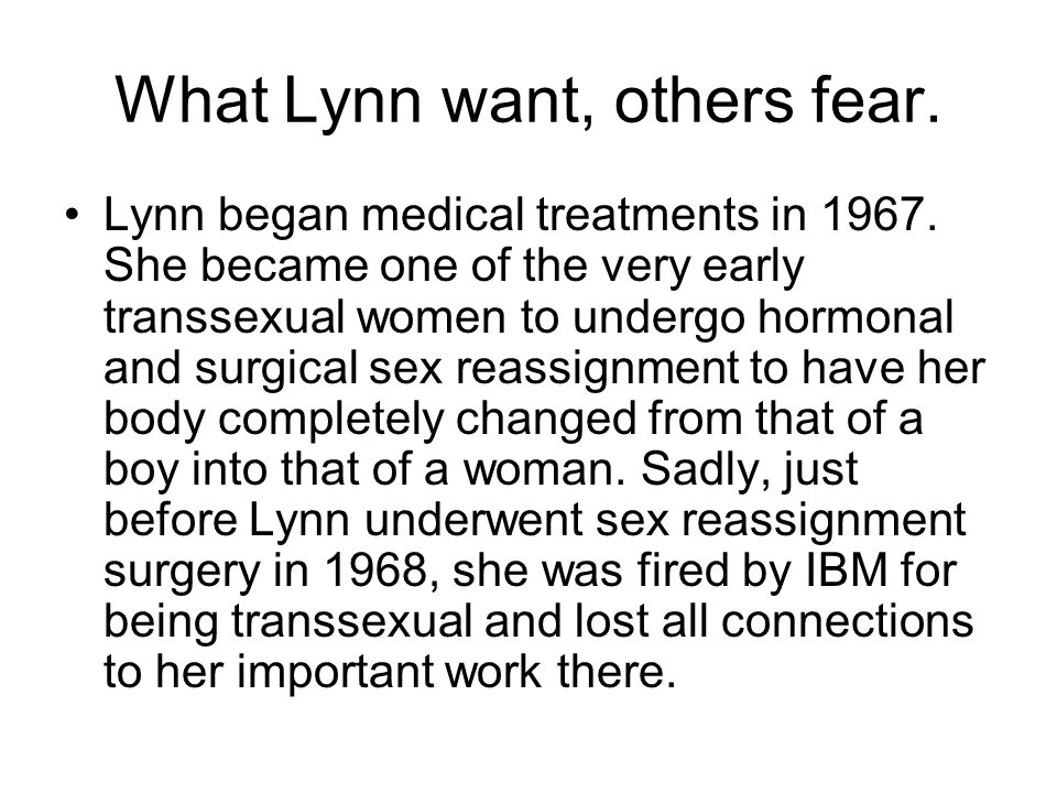 What Lynn want, others fear.