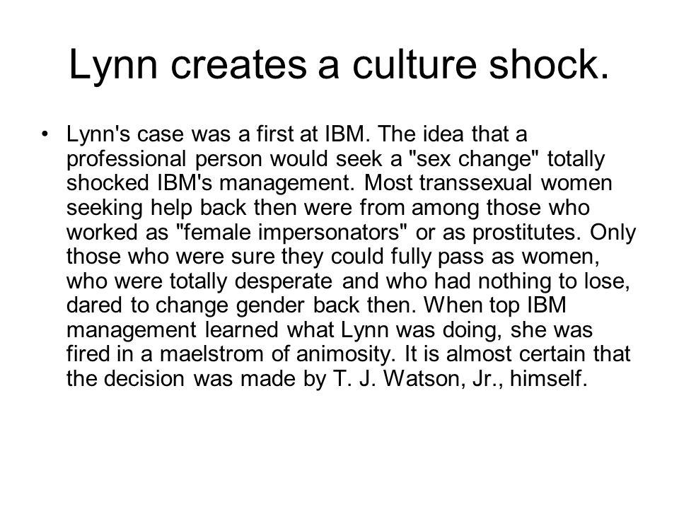 Lynn creates a culture shock.