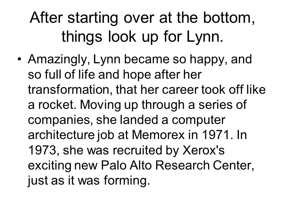 After starting over at the bottom, things look up for Lynn.