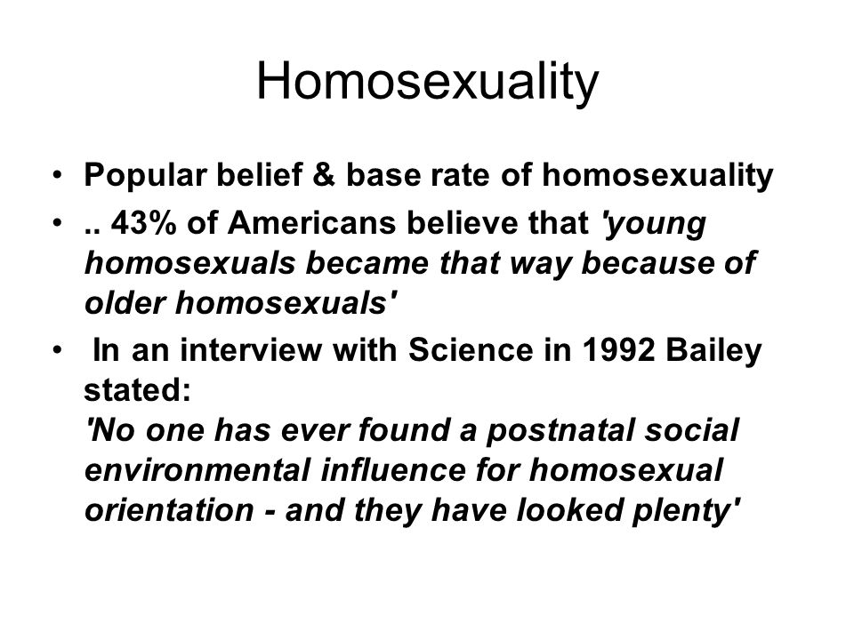 Homosexuality Popular belief & base rate of homosexuality