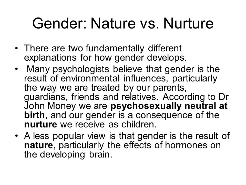 Gender: Nature vs. Nurture