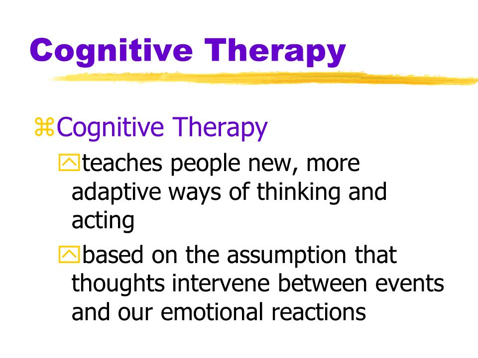 Cognitive Therapy Cognitive Therapy