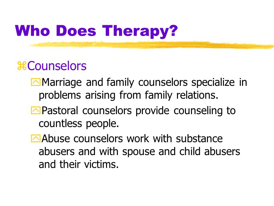 Who Does Therapy Counselors