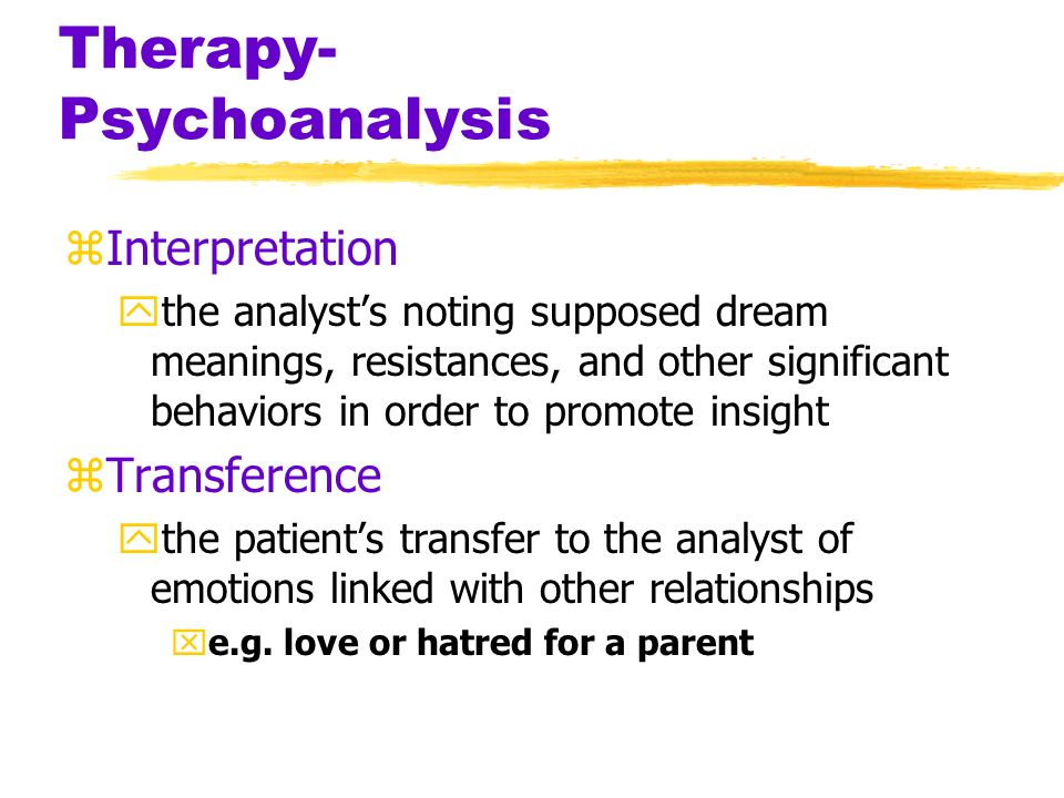 Therapy- Psychoanalysis