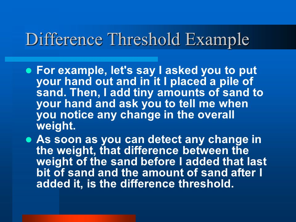 Difference Threshold Example