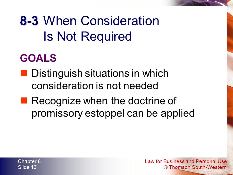 8-3 When Consideration Is Not Required