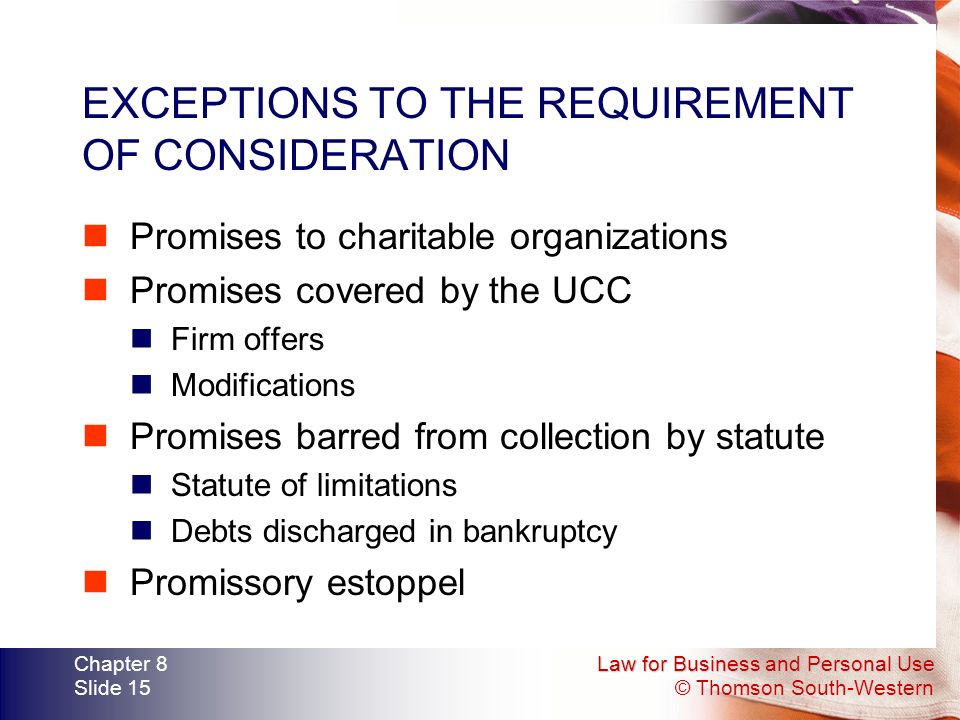 EXCEPTIONS TO THE REQUIREMENT OF CONSIDERATION