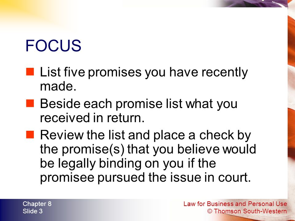 FOCUS List five promises you have recently made.