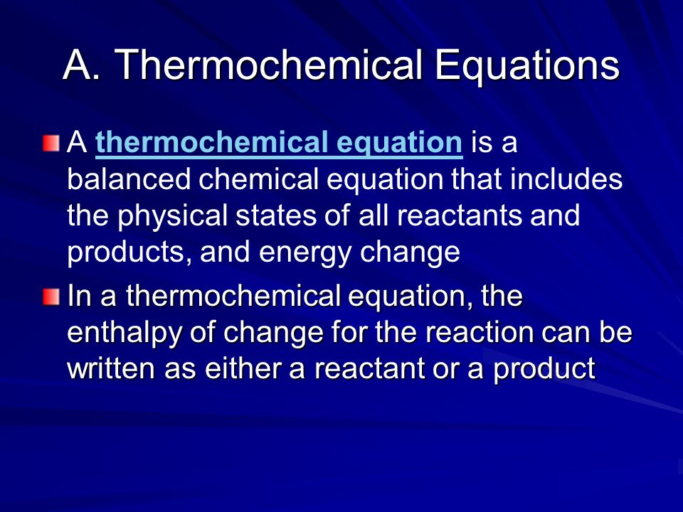 A. Thermochemical Equations