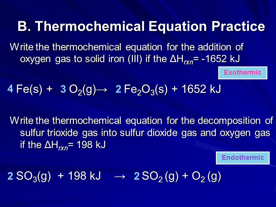 B. Thermochemical Equation Practice