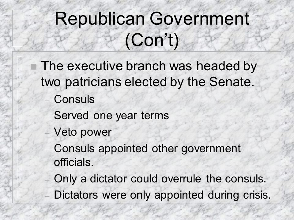 Republican Government (Con't)
