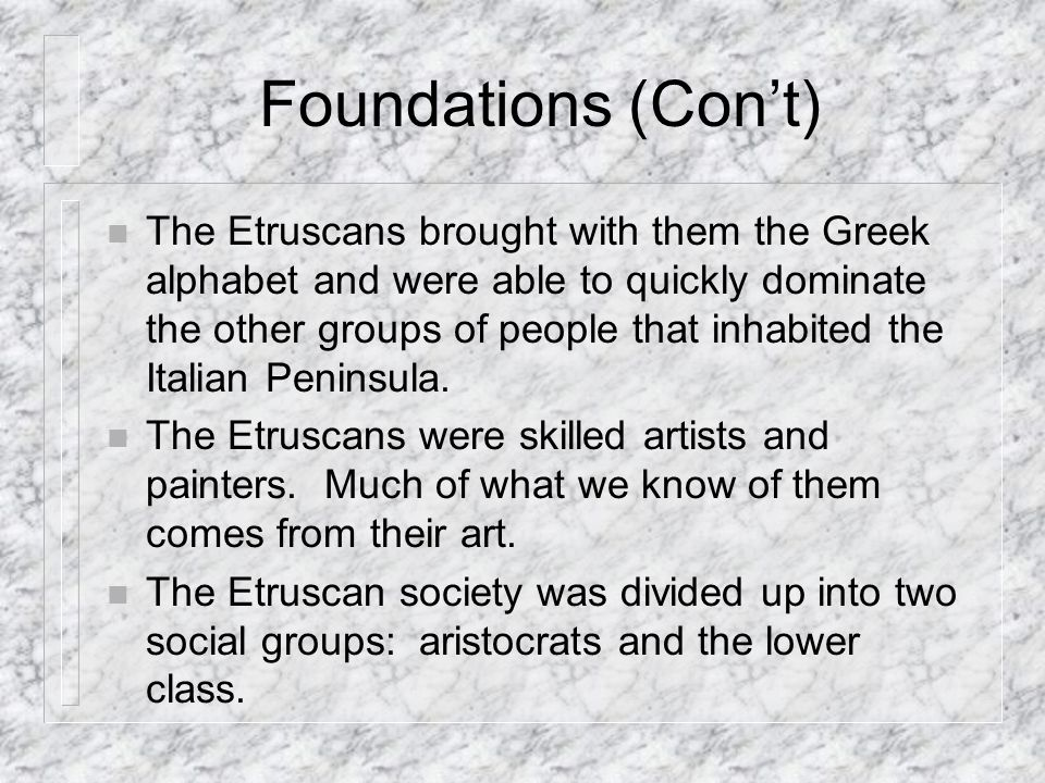 Foundations (Con't)