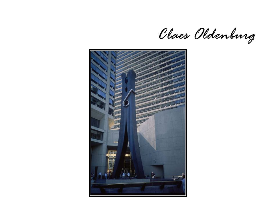 Claes Oldenburg