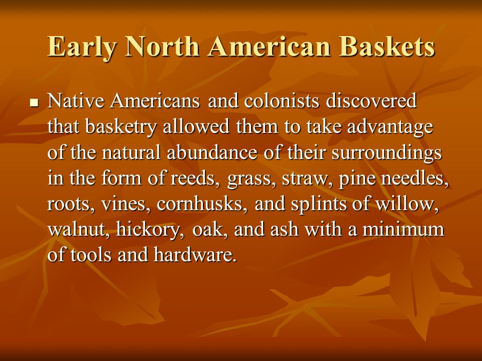 Early North American Baskets