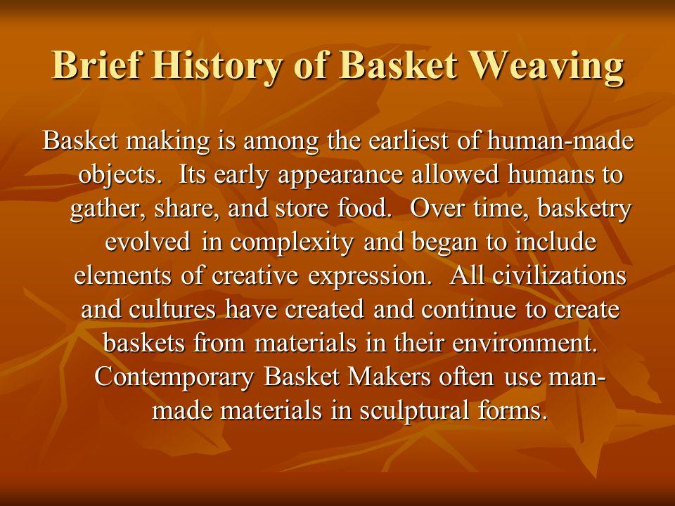 Brief History of Basket Weaving