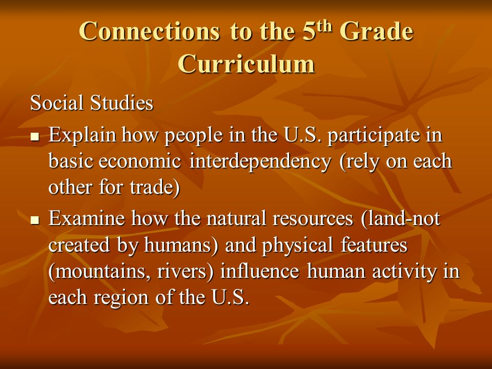 Connections to the 5th Grade Curriculum