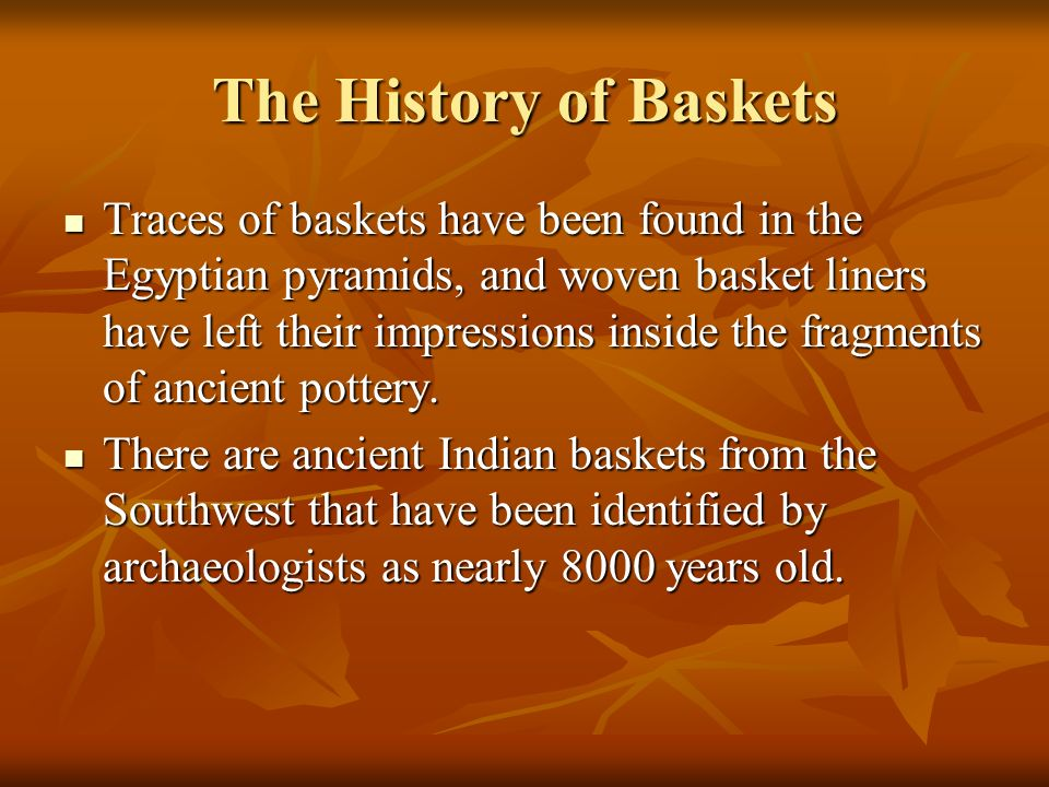 The History of Baskets