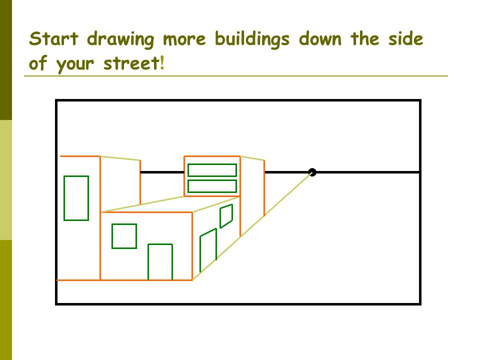 Start drawing more buildings down the side of your street!