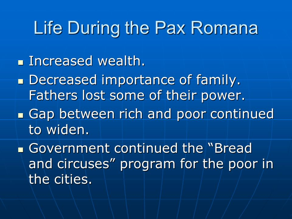 Life During the Pax Romana