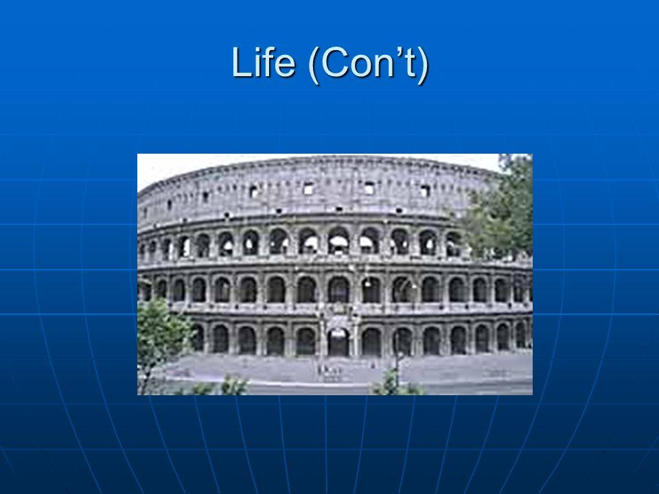 Life (Con't)