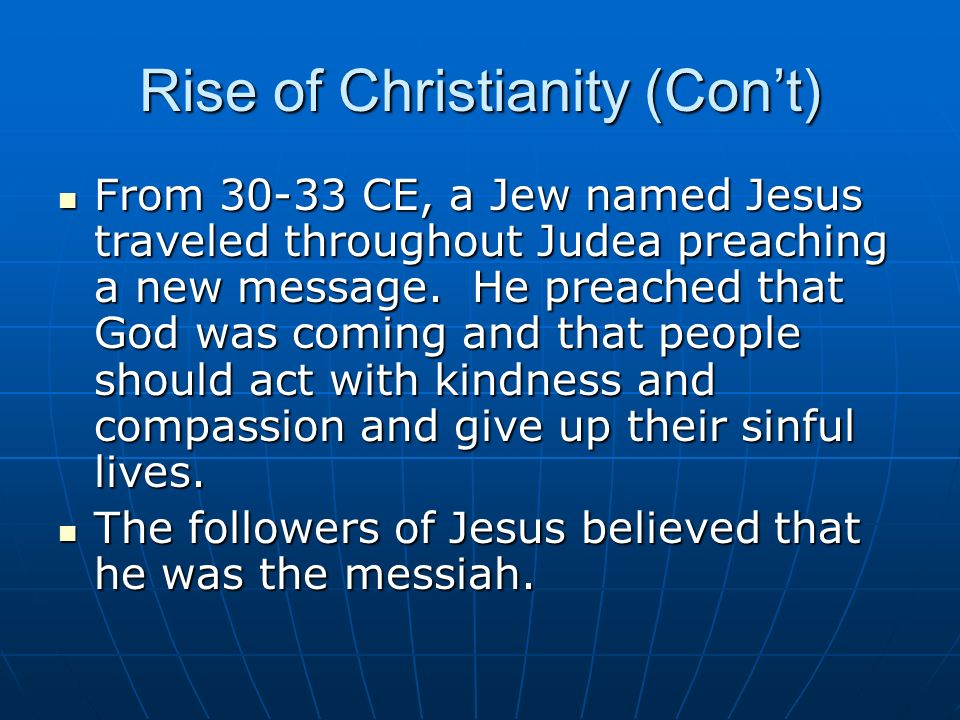 Rise of Christianity (Con't)