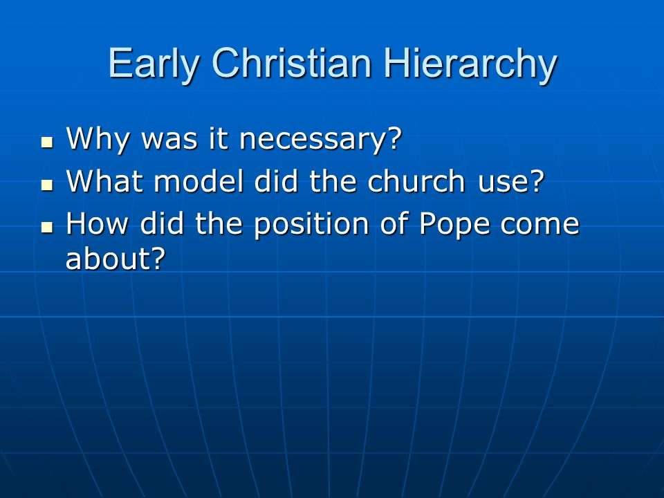 Early Christian Hierarchy