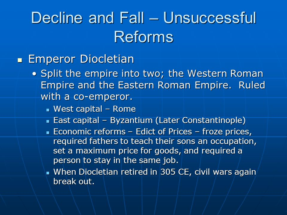Decline and Fall – Unsuccessful Reforms