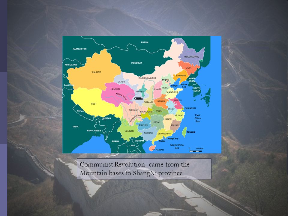 Communist Revolution- came from the Mountain bases to ShangXi province
