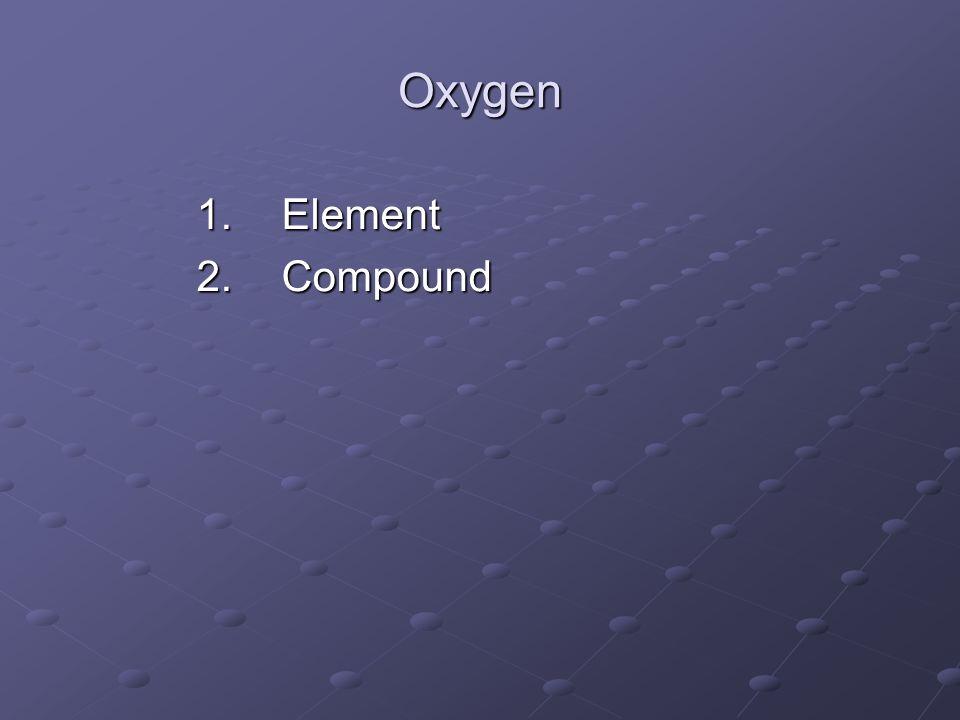 Oxygen Element Compound