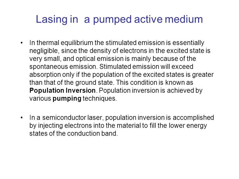 Lasing in a pumped active medium