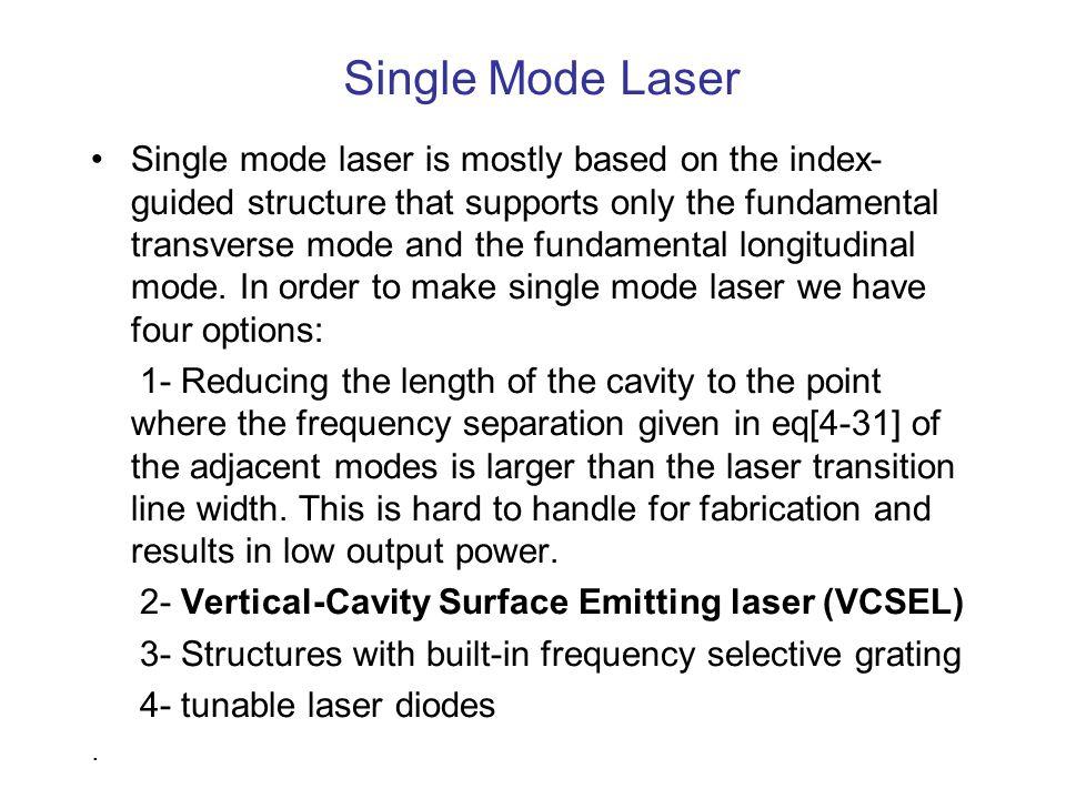 Single Mode Laser