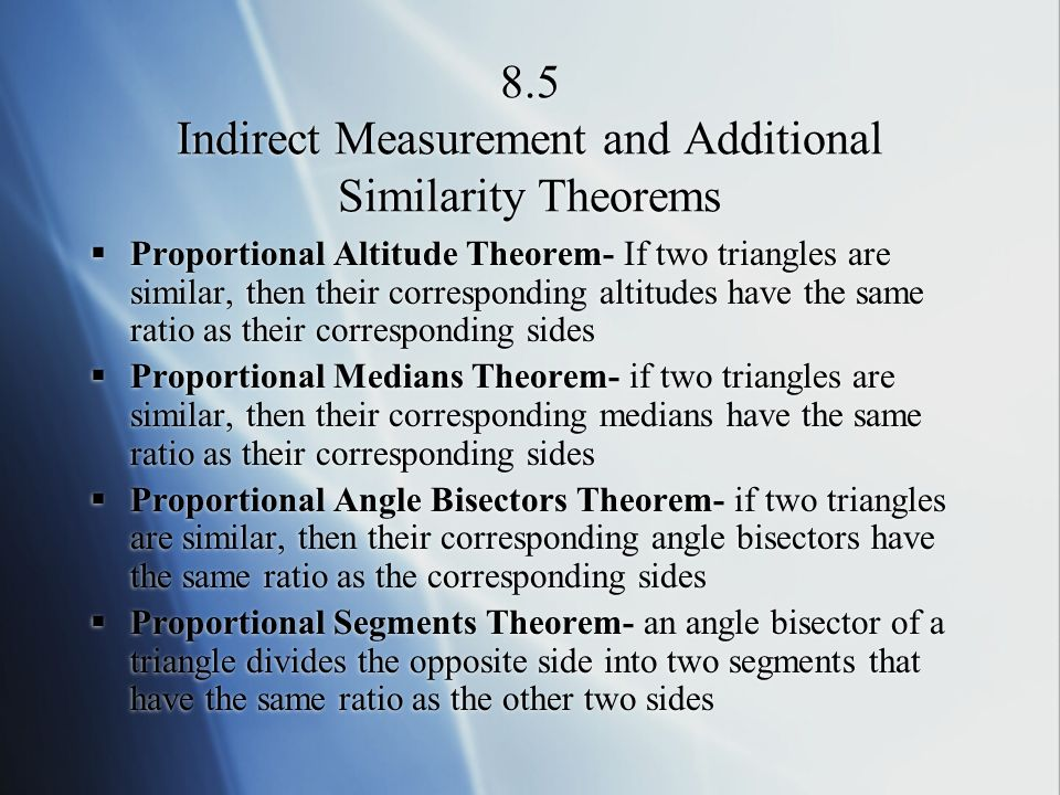 8.5 Indirect Measurement and Additional Similarity Theorems