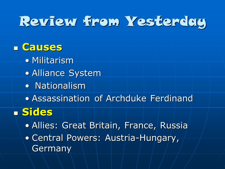 Review from Yesterday Causes Sides Militarism Alliance System