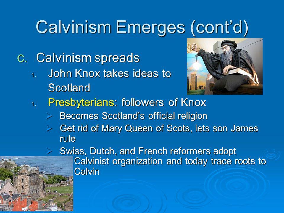 Calvinism Emerges (cont'd)